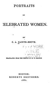 Cover of: Portraits of celebrated women by Charles Augustin Sainte-Beuve