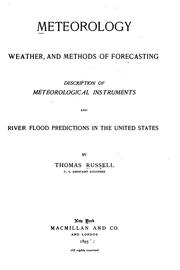 Meteorology, weather, and methods of forecasting, description of meteorological instruments and river flood predictions in the United States PDF