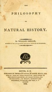 The philosophy of natural history by Smellie, William