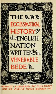 Cover of: The ecclesiastical history of the English nation by Bede the Venerable, Saint