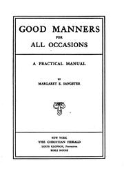 Cover of: Good manners for all occasions by Margaret Elizabeth Munson Sangster