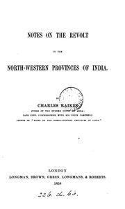 Notes on the revolt in the North-western provinces of India by Raikes, Charles