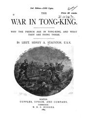 The war in Tong-king by Sidney Augustus Staunton