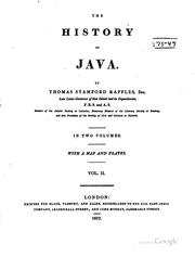 The history of Java by Raffles, Thomas Stamford Sir