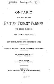 Ontario as a home for the British tenant farmer who desires to become his own landlord by