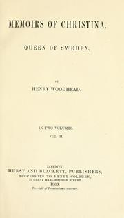Memoirs of Christina, queen of Sweden by Henry Woodhead