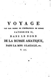 Voyage fait par ordre de l&#39;impratrice de Russie, Catherine II by M[artin] Sauer