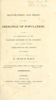 Illustrations and proofs of the principle of population by Francis Place