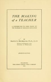 The making of a teacher by Martin Grove Brumbaugh