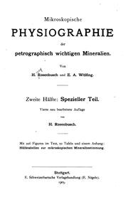 Mikroskopische Physiographie der Mineralien und Gesteine by H. Rosenbusch