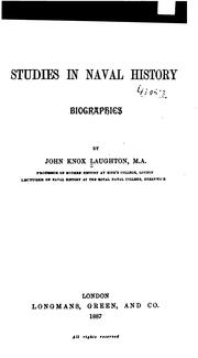 Studies in naval history by Sir John Knox Laughton