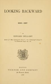 Cover of: Looking backward, 2000-1887 by Edward Bellamy