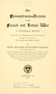Cover of: The Pennsylvania-German in the French and Indian war by Henry Melchior Muhlenberg Richards
