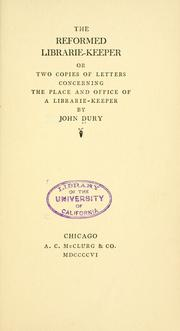 Cover of: The reformed librarie-keeper by John Dury