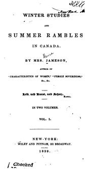 Winter studies and summer rambles in Canada by Jameson Mrs.