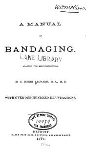 A manual of bandaging by C. Henri Leonard