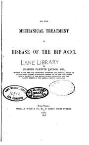 On the mechanical treatment of disease of the hip-joint by Taylor, Charles Fayette
