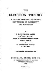 The electron theory by E. E. Fournier d'Albe