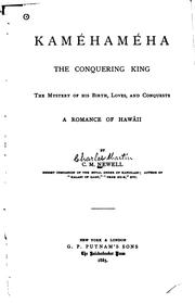 Kaméhaméha, the conquering king by Newell, Charles Martin