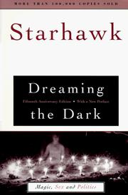Dreaming the dark by Starhawk.