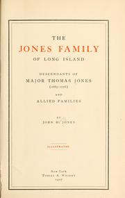 The Jones family of Long Island by John Henry Jones