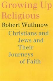 Growing Up Religious by Robert Wuthnow