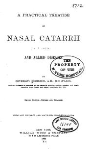 A practical treatise on nasal catarrh and allied diseases.