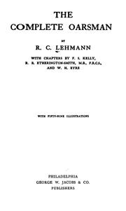 The complete oarsman by Rudolph Chambers Lehmann