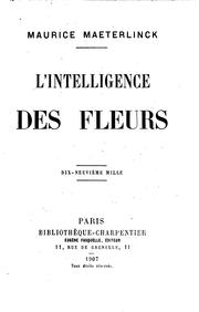 L' intelligence des fleurs by Maurice Maeterlinck
