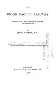 The Union Pacific Railway by John P. Davis