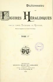 Dictionnaire des figures heraldiques by Renesse, Thodore de comte