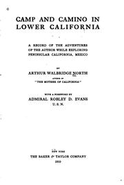 Cover of: Camp and camino in Lower California by Arthur Walbridge North
