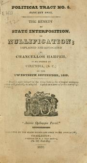 The remedy by state interposition, or nullification by Harper, William