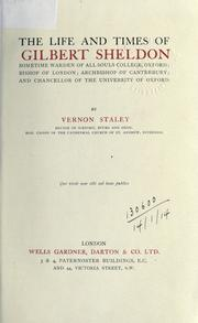 Cover of: The life and times of Gilbert Sheldon by Vernon Staley