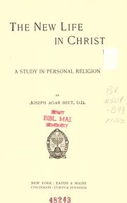 The new life in Christ by Joseph Agar Beet
