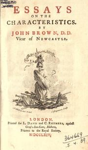 Essays on the Characteristics by Brown, John