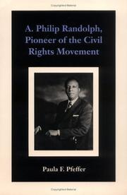 A. Philip Randolph, Pioneer of the Civil Rights Movement by Paula F. Pfeffer