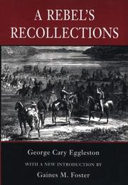 A Rebel&#39;s recollections by George Cary Eggleston