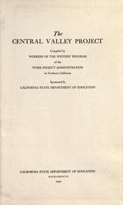 The Central valley project by Writers' Program (U.S.). California.