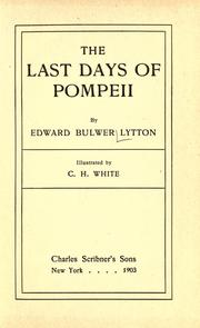 The last days of Pompeii by Edward Bulwer Lytton