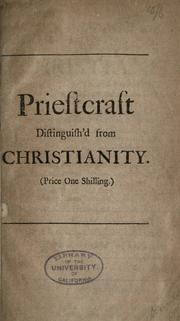 Priestcraft distinguish'd from Christianity by Dennis, John