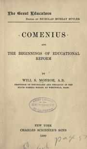 Comenius and the beginnings of educational reform by W. S. Monroe