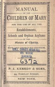 Manual of the Children of Mary for the use of all the establishments, schools and orphan asylums of the Sisters of Charity PDF
