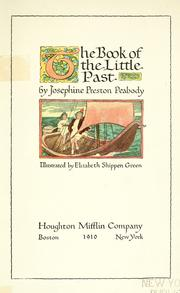 Cover of: The book of the little past by Peabody, Josephine Preston