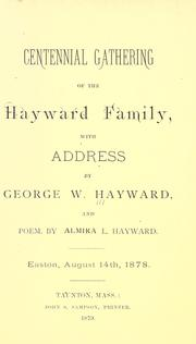 Cover of: Centennial gathering of the Hayward family by George Washington Hayward