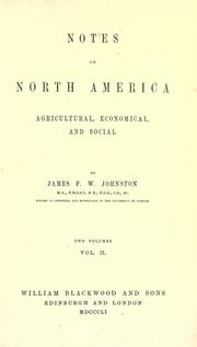 Notes on North America by James Finley Weir Johnston
