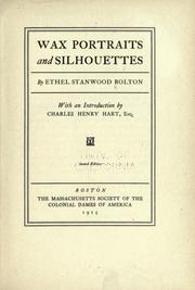 Cover of: Wax portraits and silhouettes by Ethel Stanwood Bolton