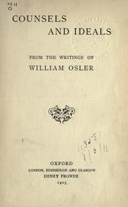 Counsels and ideals by Osler, William Sir