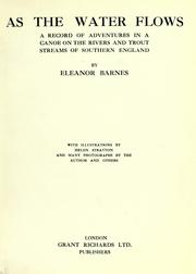 Cover of: As the water flows by Eleanor Barnes