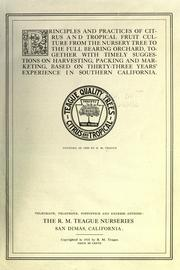 Principles and practices of citrus and tropical fruit culture from the nursery tree to the full bearing orchard PDF